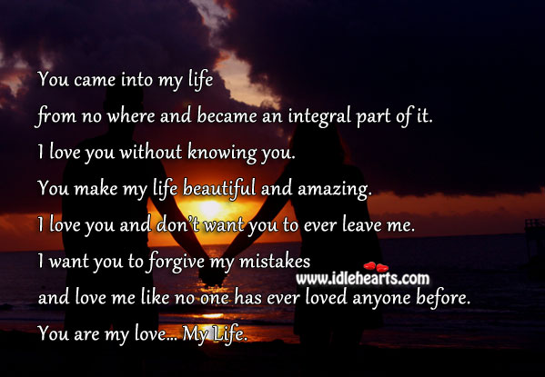 You are my love… my life. You make my life beautiful. Love Me Quotes Image