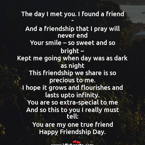 You are my one true friend happy friendship day. Friendship Day Messages Image