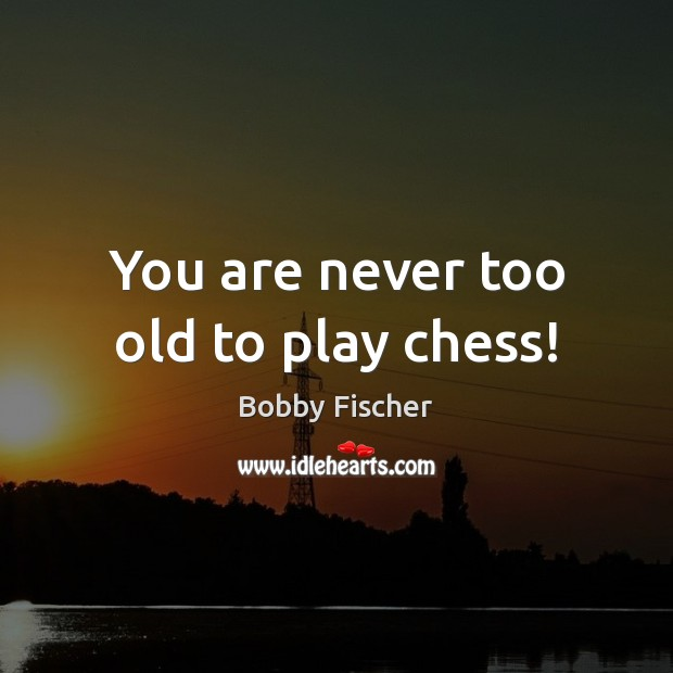 You are never too old to play chess! Image