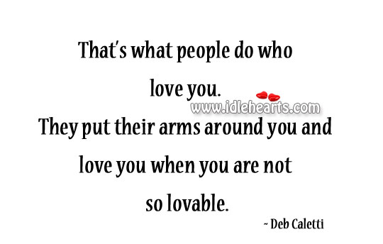 That's What People Do Who Love You.