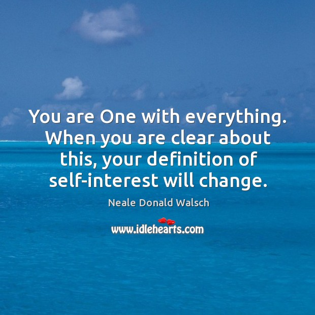 Image, You are One with everything. When you are clear about this, your