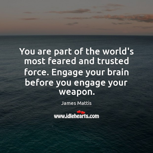 You are part of the world's most feared and trusted force. Engage Image