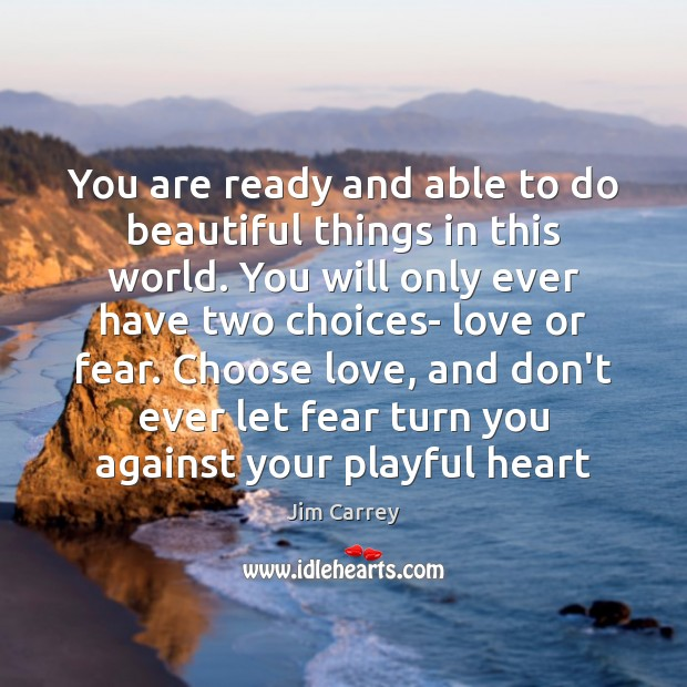 You are ready and able to do beautiful things in this world. Don't Ever Let Quotes Image