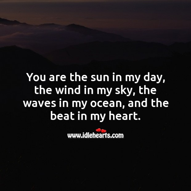 You are the beat in my heart. Love Quotes for Her Image
