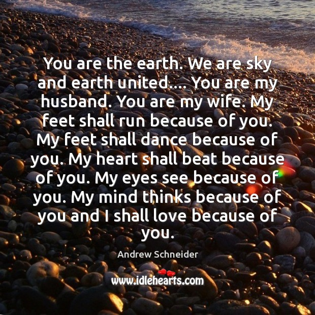 Image, You are the earth. We are sky and earth united…. You are