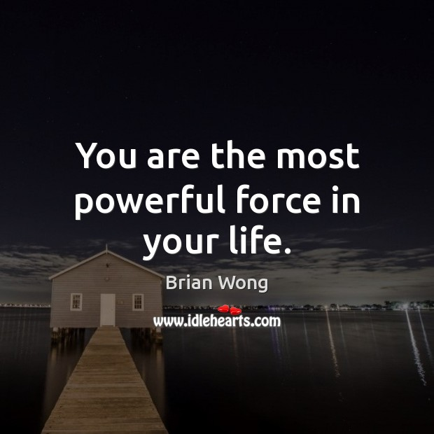 the most powerful force in the