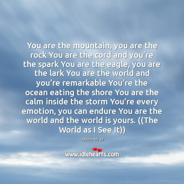 You are the mountain, you are the rock You are the cord Image