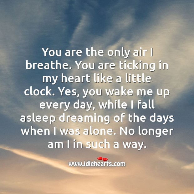 You are ticking in my heart like a little clock. Dreaming Quotes Image