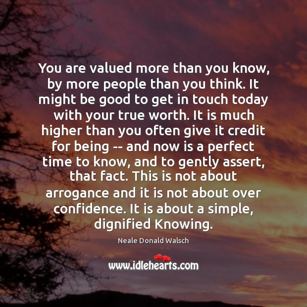 You are valued more than you know, by more people than you Image