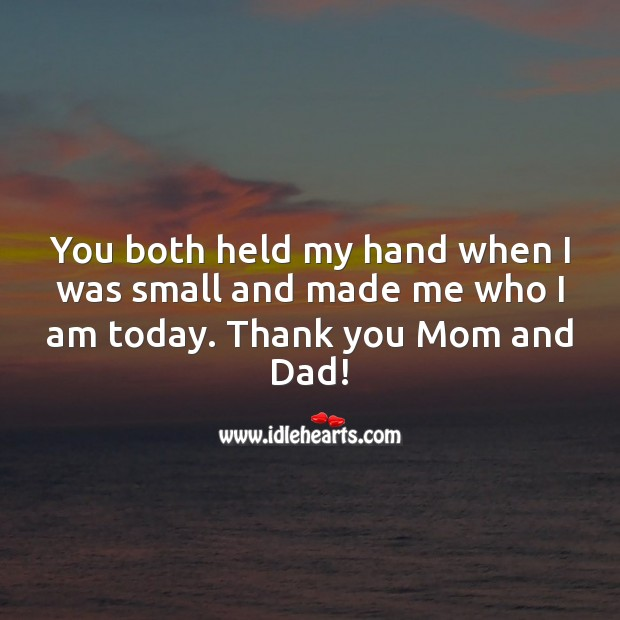 Image, You both held my hand when I was small and made me who I am today.