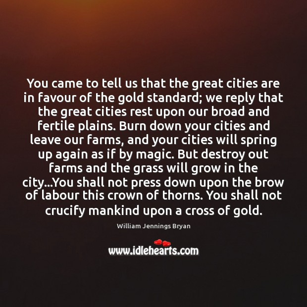 Image, You came to tell us that the great cities are in favour
