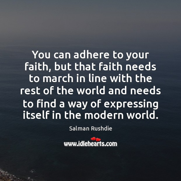 Image, You can adhere to your faith, but that faith needs to march