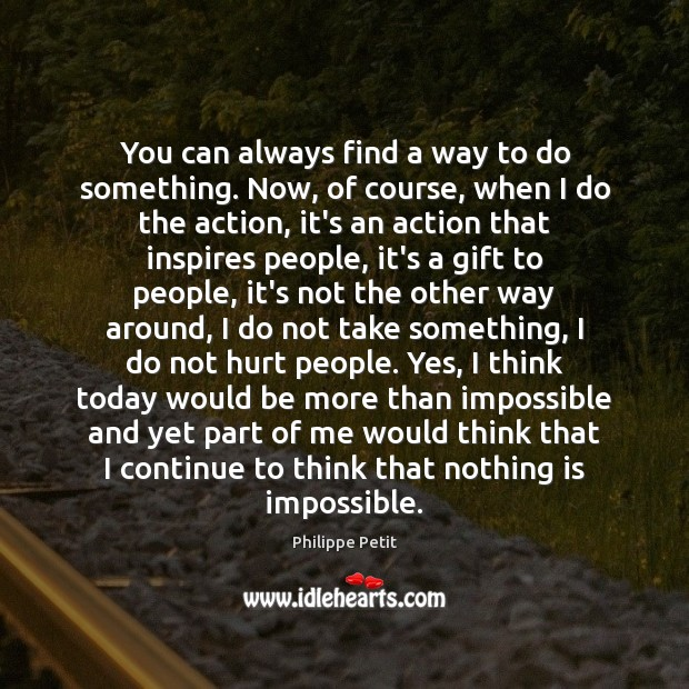 You can always find a way to do something. Now, of course, Image