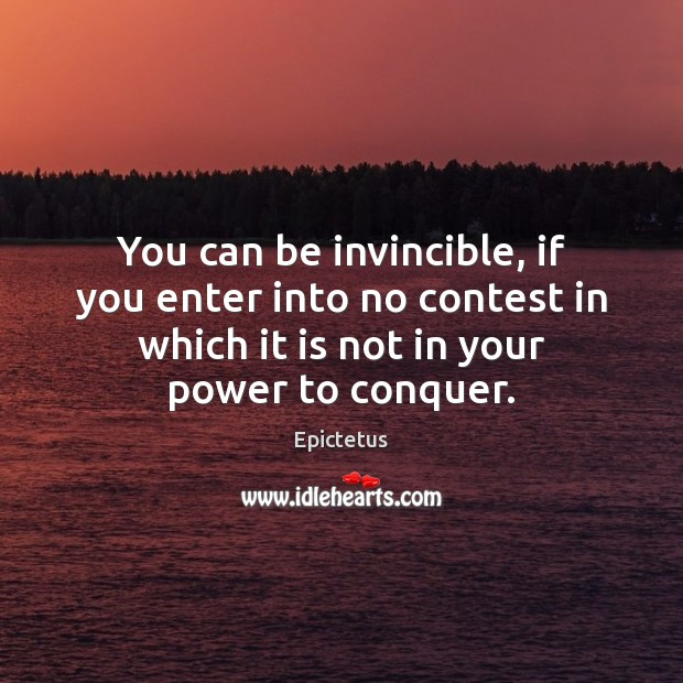 You can be invincible, if you enter into no contest in which Image
