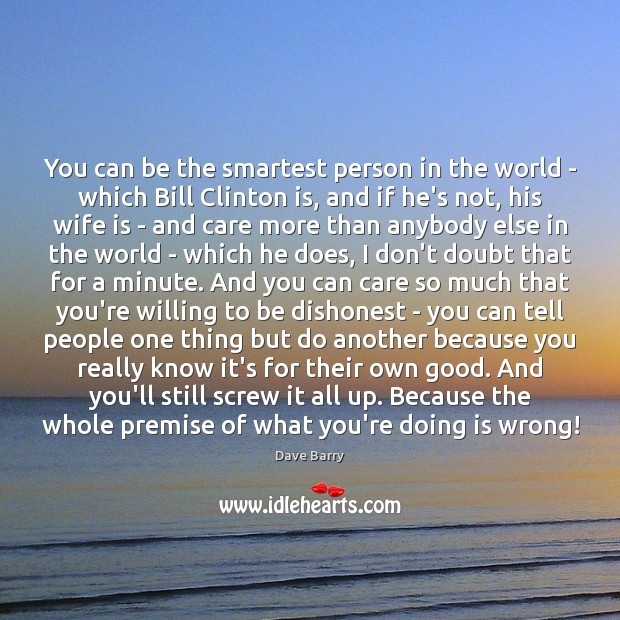 Image, You can be the smartest person in the world – which Bill