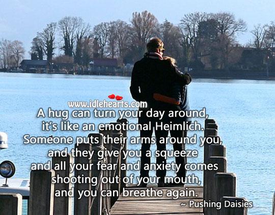 A hug can turn the day Hug Quotes Image