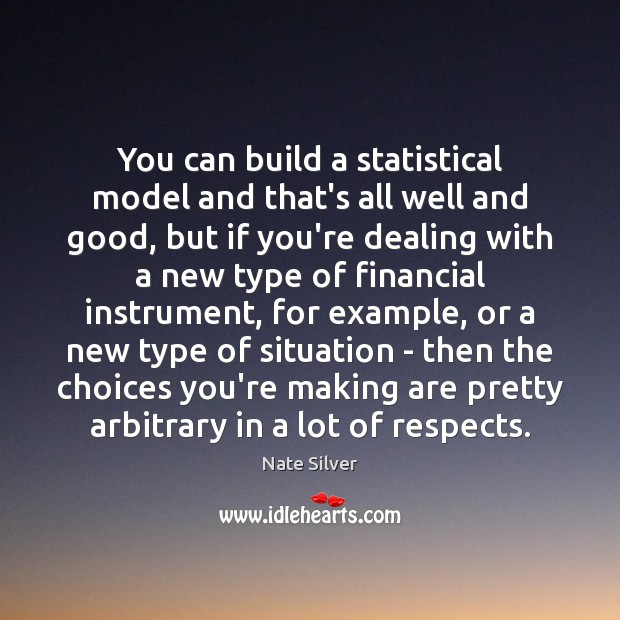 You can build a statistical model and that's all well and good, Image
