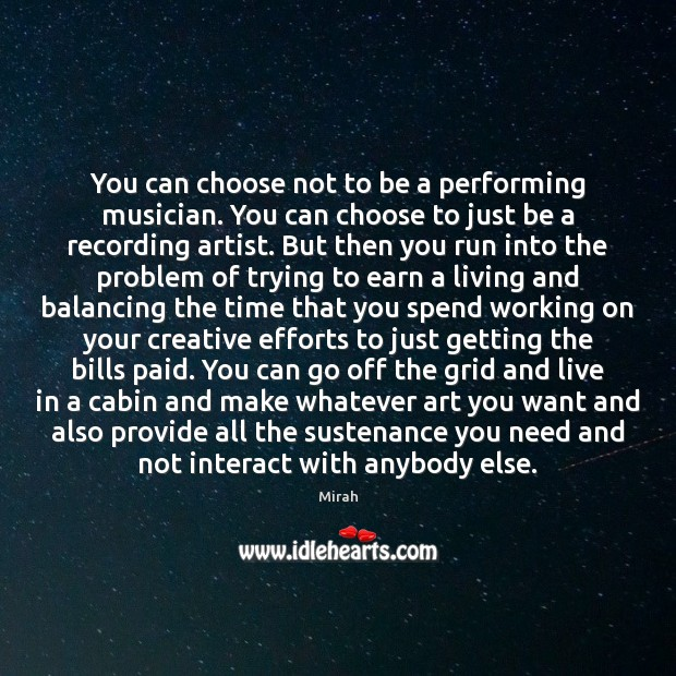 Image, You can choose not to be a performing musician. You can choose