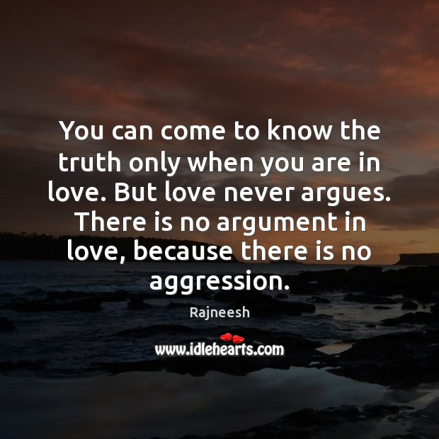 You can come to know the truth only when you are in Image