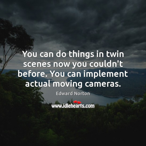 Image about You can do things in twin scenes now you couldn't before. You