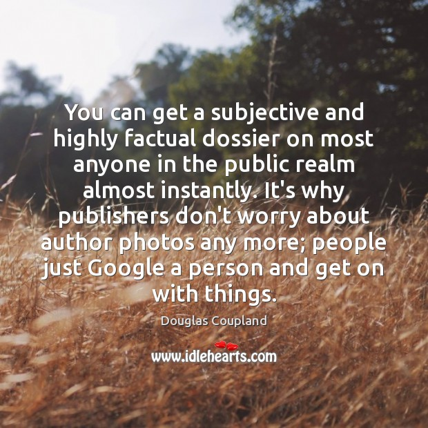 You can get a subjective and highly factual dossier on most anyone Image