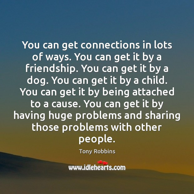 Image, You can get connections in lots of ways. You can get it