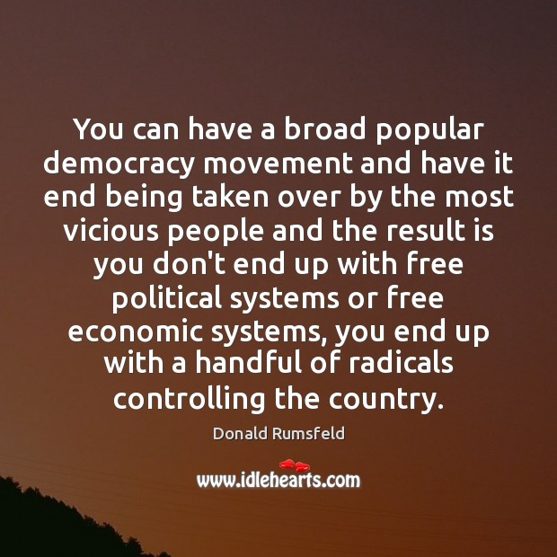 You can have a broad popular democracy movement and have it end Image
