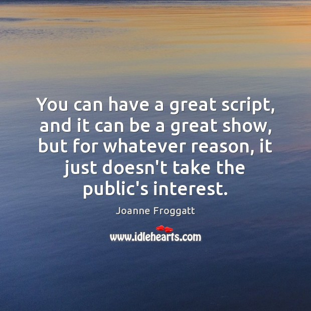 You can have a great script, and it can be a great Image