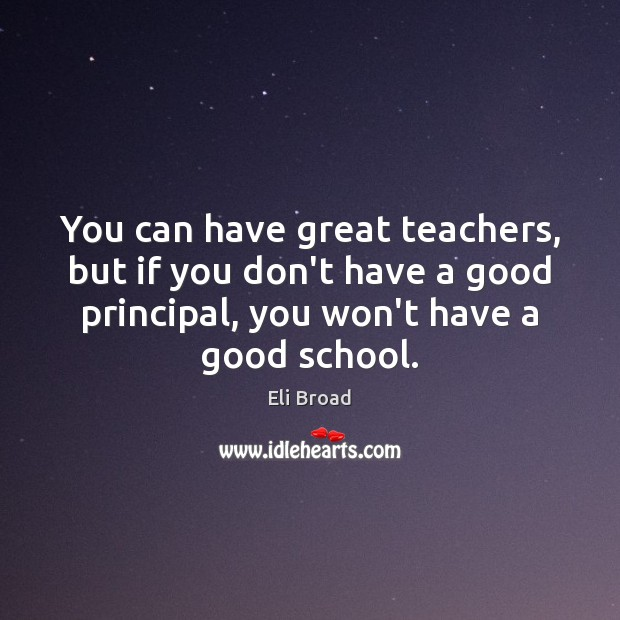 Image, You can have great teachers, but if you don't have a good