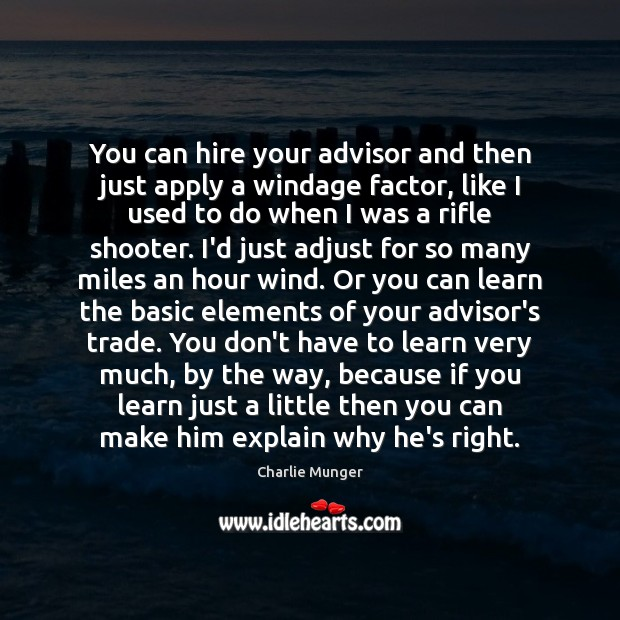 Image, You can hire your advisor and then just apply a windage factor,