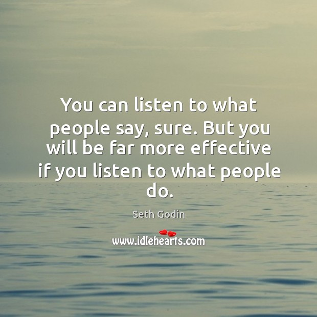 Image, You can listen to what people say, sure. But you will be