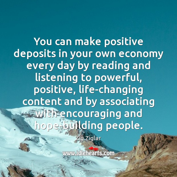 You can make positive deposits in your own economy every day by Image