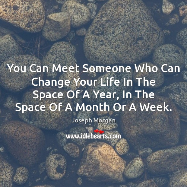 You Can Meet Someone Who Can Change Your Life In The Space Image
