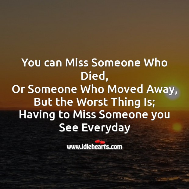 You can miss someone who died Missing You Messages Image