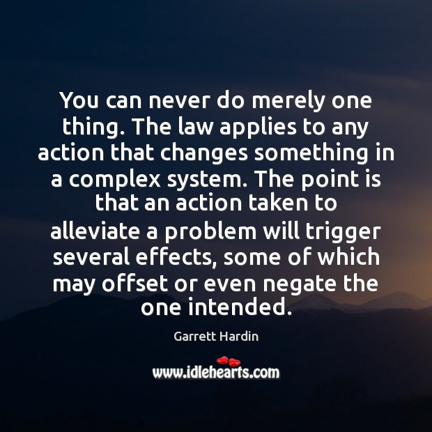 You can never do merely one thing. The law applies to any Image