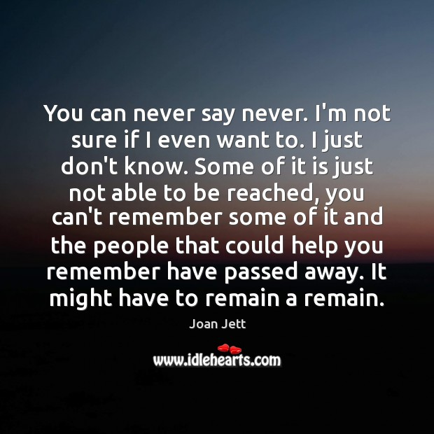 You can never say never. I'm not sure if I even want Image