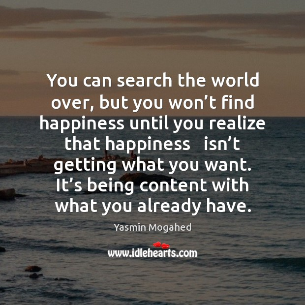 Image, You can search the world over, but you won't find happiness