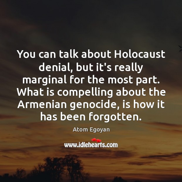 Image, You can talk about Holocaust denial, but it's really marginal for the