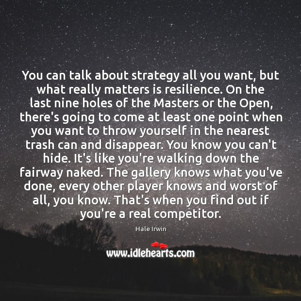 You can talk about strategy all you want, but what really matters Image