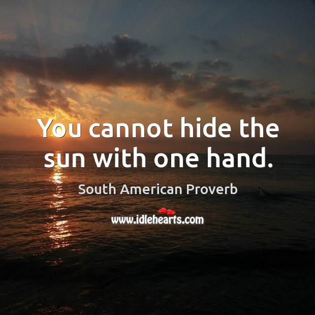 South American Proverbs