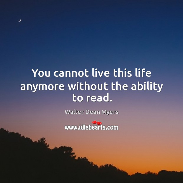 Picture Quote by Walter Dean Myers