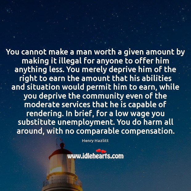 Image, You cannot make a man worth a given amount by making it