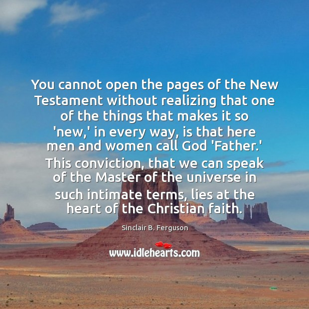 You cannot open the pages of the New Testament without realizing that Image