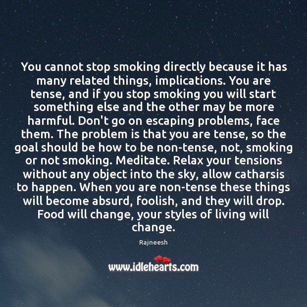 Image, You cannot stop smoking directly because it has many related things, implications.