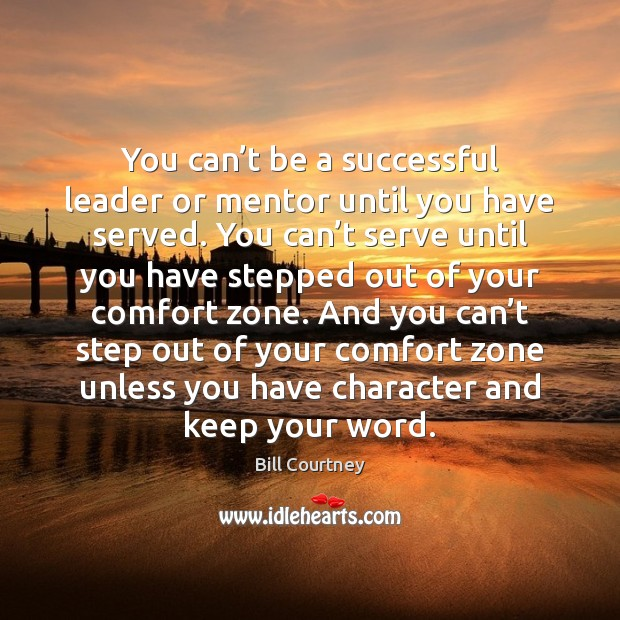 Image, You can't be a successful leader or mentor until you have