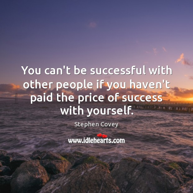 Image, You can't be successful with other people if you haven't paid the
