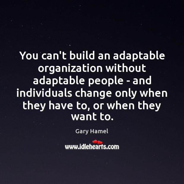 Image, You can't build an adaptable organization without adaptable people – and individuals