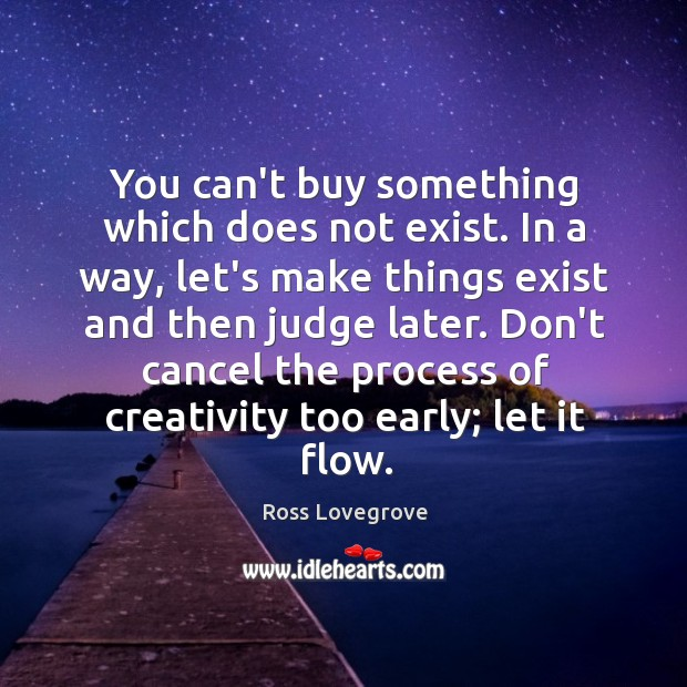 Image, You can't buy something which does not exist. In a way, let's