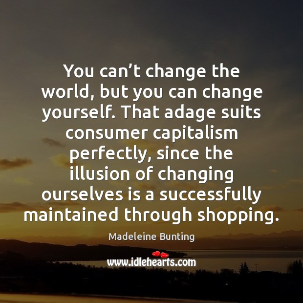 Quotes About Change The World / Picture Quotes And Images
