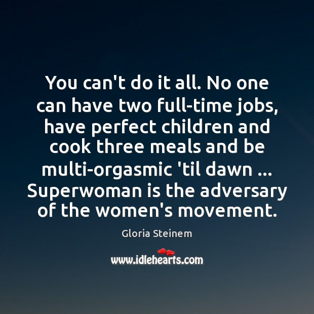 Picture Quote by Gloria Steinem